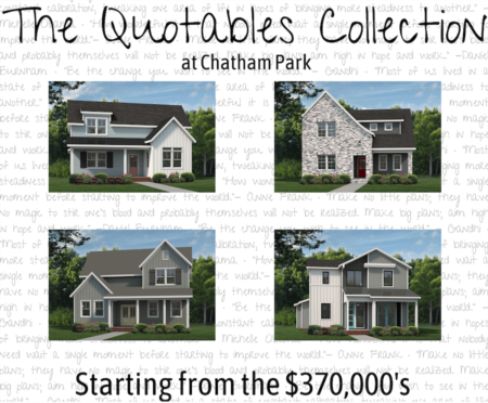 The Quotables: 4 New Floor Plans in Chatham Park