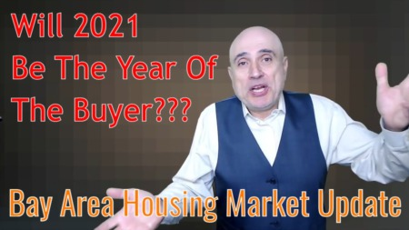 Bay Area Housing Market Update: Will 2021 Be The Year Of The Buyer???