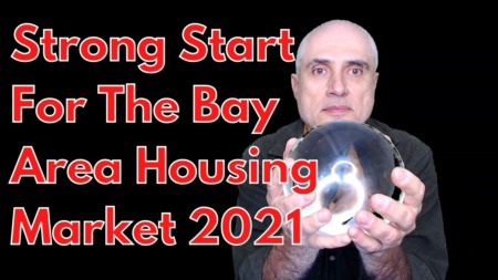 Strong Start For The Bay Area Housing Market [February 2021]