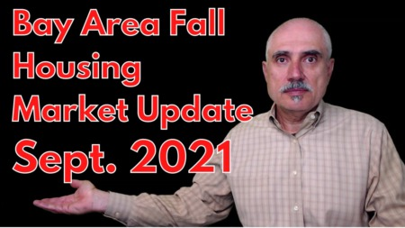 Bay Area Housing Market Update and Home Buying Tips, September 2021