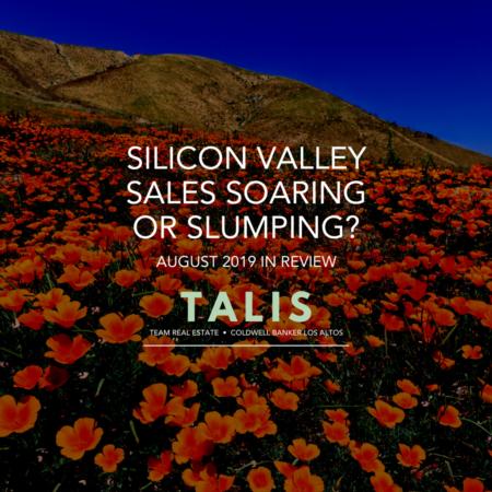 Silicon Valley Home Sales Soaring Or Slumping?