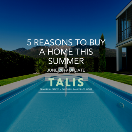 5 Reasons To Buy A Home This Summer