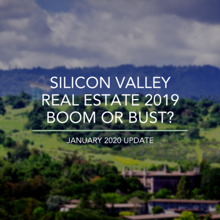 The  2019 Silicon Valley Housing Market: Boom Or Bust?