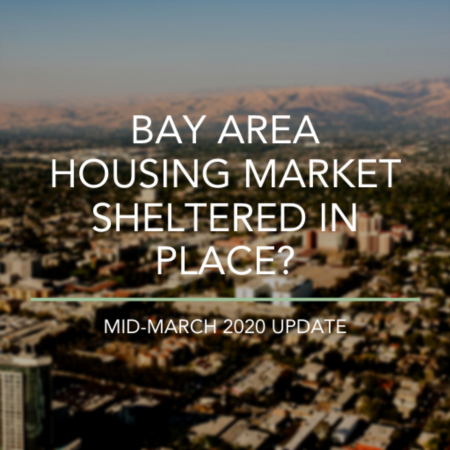 Bay Area Housing Market Sheltered In Place?