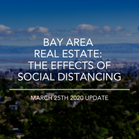 Bay Area Real Estate: The Effects Of Social Distancing