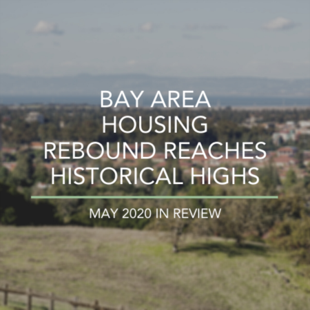 Bay Area Housing Rebound Reaches Historical Highs