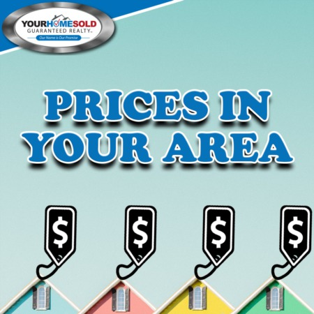 PRICES IN YOUR AREA