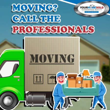 MOVING? CALL THE PROFESSIONALS