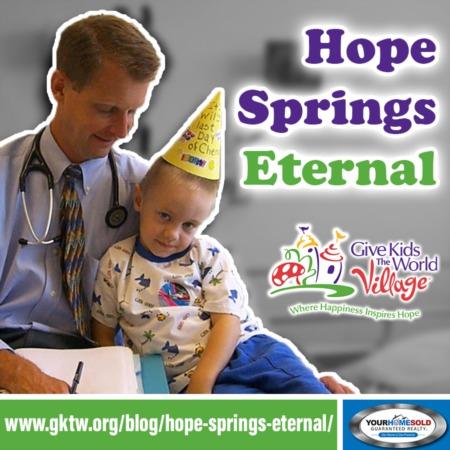 Hope Springs Eternal | GKTW