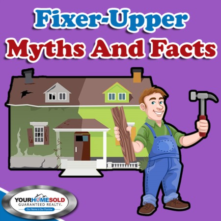 Fixer Upper Myths and Facts