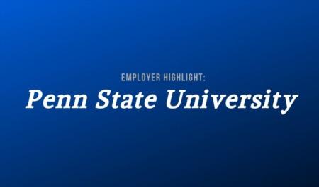 Employer Highlight: Penn State University