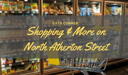 CATA CORNER: Shopping & more on North Atherton Street