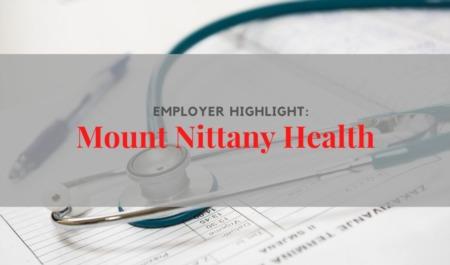 Employer Highlight: Mount Nittany Health