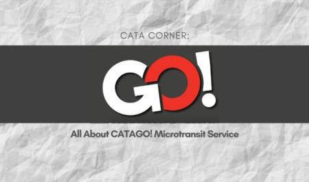 CATA CORNER: All About CATAGO! Microtransit Service