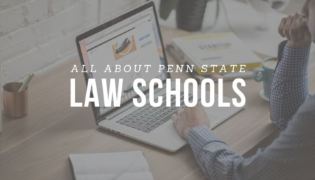 ALL ABOUT PENN STATE: Law Schools