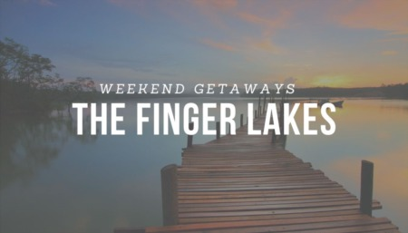 Weekend Getaways: The Finger Lakes