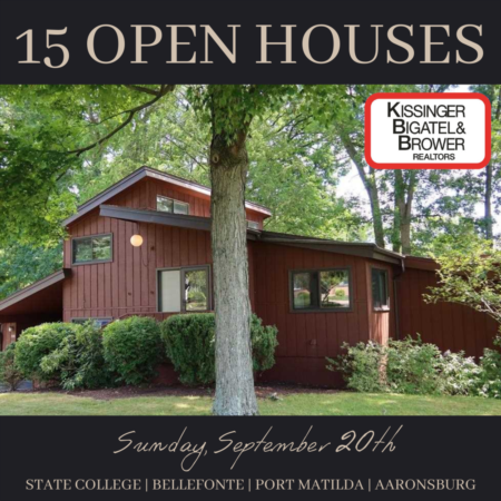 Open Houses in State College, Bellefonte, Port Matilda & More!
