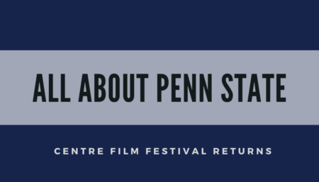 Centre Film Festival Returns- Nov.13-15th