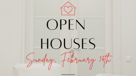 Open Houses Sunday, February 14th