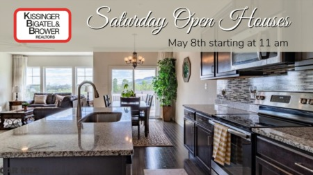 Open Houses - Saturday, May 8th
