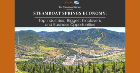 Steamboat Springs Economy: Top Industries, Biggest Employers, & Business Opportunities