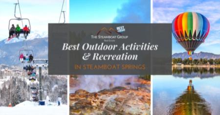 Best Outdoor Activities in Steamboat Springs