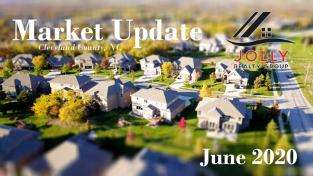 June 2020 Market Update - Cleveland County, NC