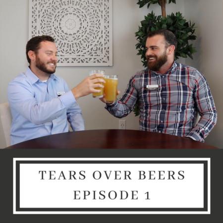 Tears Over Beers with Garrett and Ian - Season 1 Episode 1