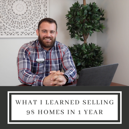 What I Learned From Selling 98 Homes in One Year