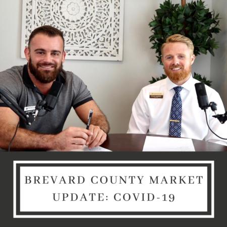 Brevard County Market Update: Covid-19