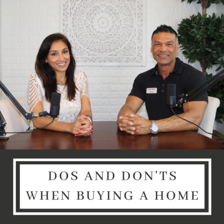 Dos and Don'ts When Buying a Home!