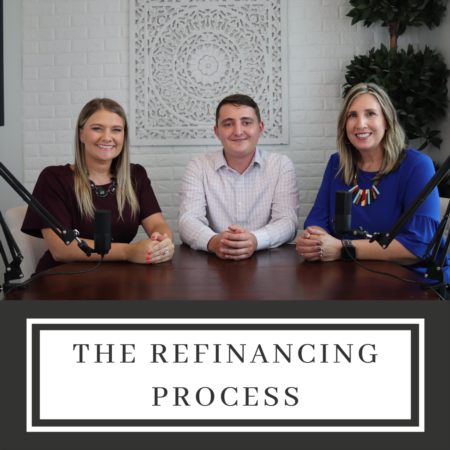 The Refinancing Process - 5 Things to Know Before Refinancing Your Home