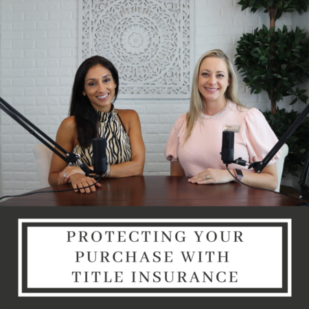 Protecting Your Purchase with Title Insurance