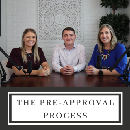 The Pre-Approval Process