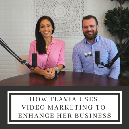 How Flavia Uses Video Marketing to Enhance Her Business