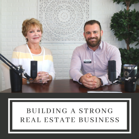 Building a Strong Real Estate Business