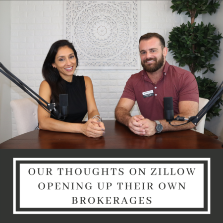 Our Thoughts On Zillow Opening Up Their Own Brokerages