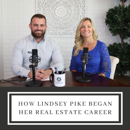 How Lindsey Pike Began Her Real Estate Career
