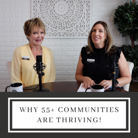 Why 55+ Communities Are Thriving!