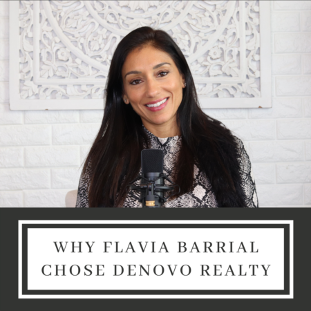 Why Flavia Barrial Chose Denovo Realty
