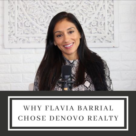 Why Flavia Barrial Chose Denovo Realty