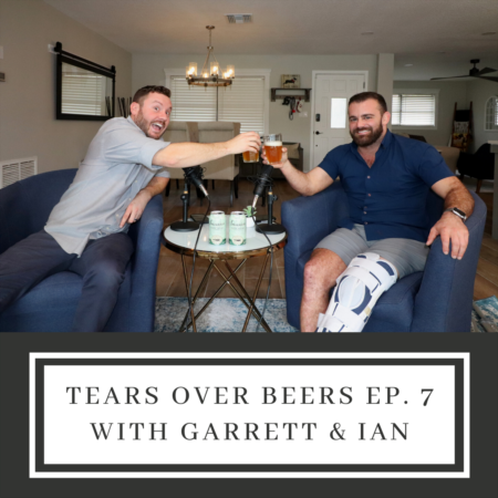 Tears Over Beers Ep. 7: The Broken and Busted!