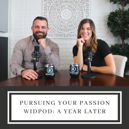 Pursuing Your Passion! WidPod: A Year Later!