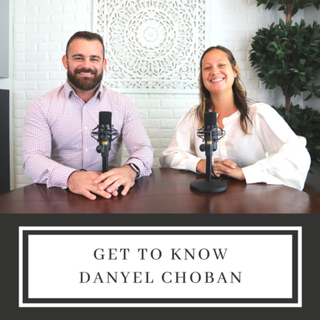 Get To Know Danyel Choban