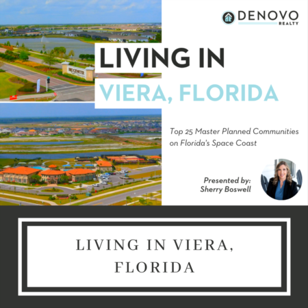 Why should you live in Viera, Florida?
