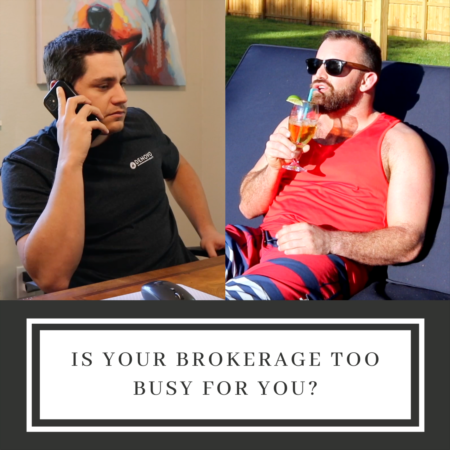 Is your brokerage too busy for you?