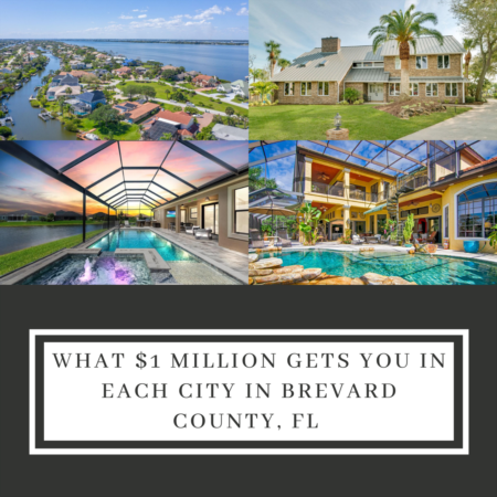 What $1,000,000 Gets You In Each City In Brevard County, FL!