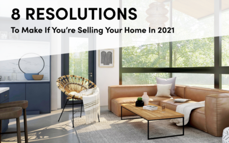 8 Resolutions For Selling Your Home in 2021