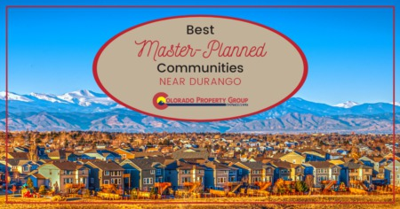 Best Master-Planned Neighborhoods in Durango, CO