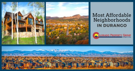 Most Affordable Neighborhoods in Durango: Durango Affordable Living Guide